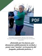 Mi denuncia, por la violación de los Derechos Humanos, en la persona del abogado, Don Mariano Orta Toscano