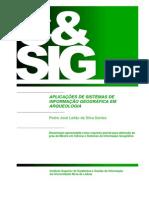 APLICAÇOES DO SITEMA GEOGRAFICO EM ARQUEOLOGIA