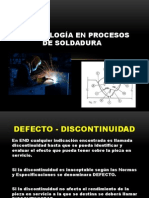 DEFECTOLOGíA EN PROCESOS DE SOLDADURA