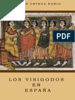 Ortega Rubio Juan - Los Visigodos En España