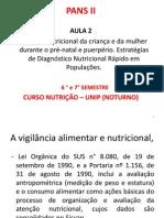2 PANS Aula 2- VigilÂncia nutricional da criança e da mulher...
