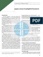 Uninvestigated Dyspepsia Versus Investigated Dyspepsia