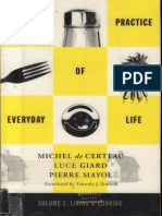 De Certeau Michel the Practice of Everyday Life Volume 2 Living and Cooking
