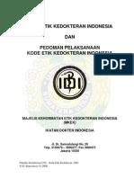Kode Etik Kedokteran Indonesia Dan Pedoman Pelaksanaan Kode Etik Kedokteran Indonesia 2004