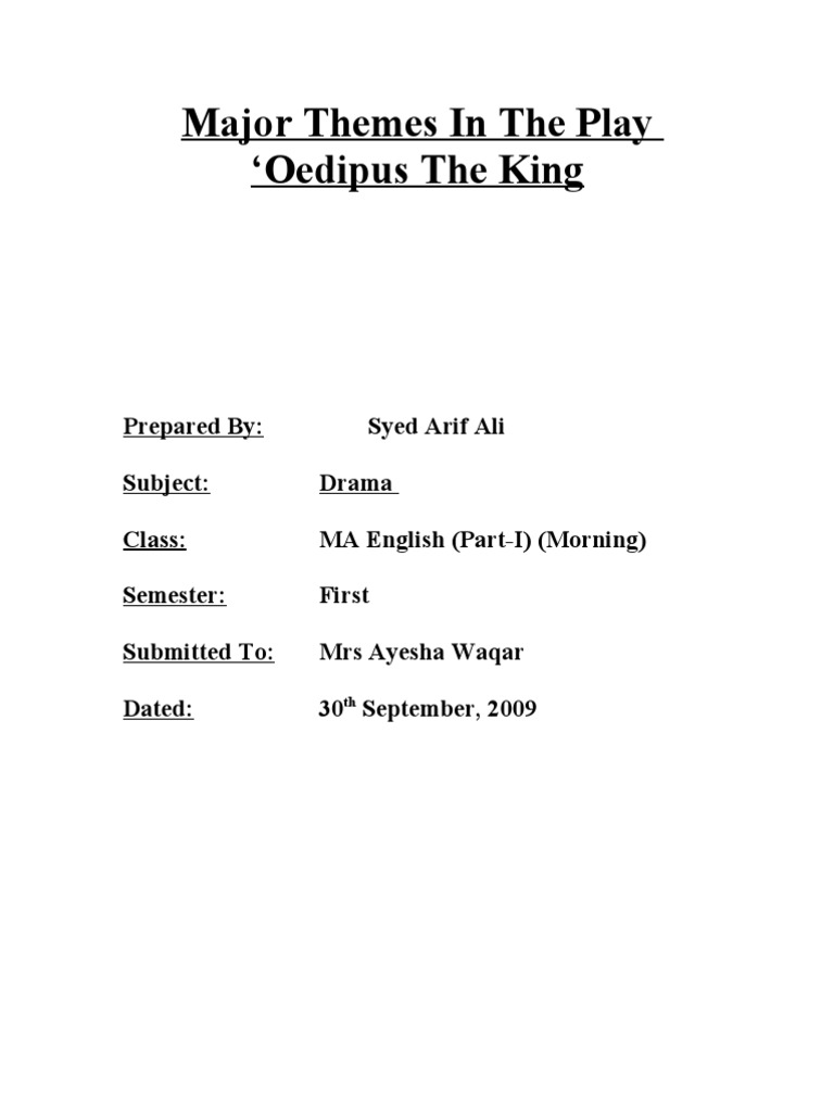 Oedipus The King Major Themes In The Play English Assignment For