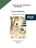 EUGEN HERRIGEL.- Zen y El Arte de Los Arqueros Japoneses