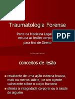 10 - Traumatologia Forense. Introdução e classificação da lesões