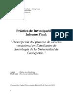 Arce (2013) Descripción del proceso de elección vocacional en estudiantes de Sociología de la Universidad de Concepción