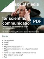 Using social media for scientific communication