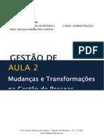 Mudanças e Transformações na GP