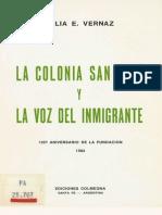Vernaz. La Colonia San José y la voz del inmigrante.