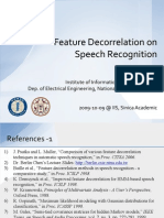 Feature Decorrelation on Speech Recognition