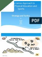 Strategy & Tactics Presentation