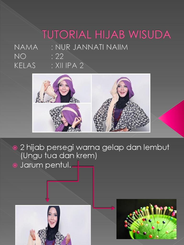 Tutorial Hijab Wisudapptx Pentul Men