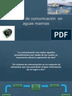 Sistemas de comuniacaion en aguas marinas.pptx