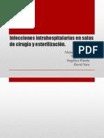 Infecciones intrahospitalarias en salas de cirugía y esterilización