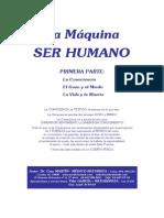 La Maquina Ser Humano