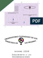 Seguimiento a las Recomendaciones del Comité CEDAW. Informe 2008. México