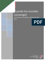 Chavez Nashira-Cuando los mundos convergen-Terrorismo, narcotráfico y migración