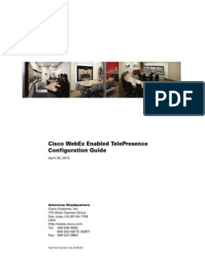 Cisco WebEx Enabled TelePresence Configuration Guide