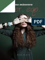 alter. ego. (fragmente) - un roman de Ana Mănescu