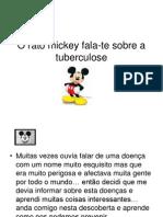 Rato Mickey Tuberculose