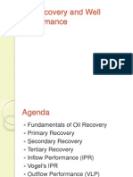 Fundamentals of Oil Recovery and Well Performance