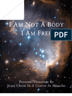 I Am Not A Body. I Am Free - A Course In Miracles eBook