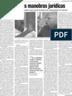 A batalha das manobras jurídicas (Jornal Zero - Abril/2008)