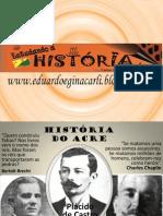 SLADE 5 - História do Acre - José de Carvalho