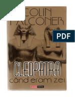Colin Falconer - Cleopatra Cand Eram Zei C