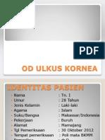 OS ULKUS KORNEA CUM HIPOPION EC SUSPEK JAMUR - Copy.pptx