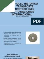 DESARROLLO HISTORICO DEL TRANSPORTE CARRRETERO ENEL ÁMBITO NACIONA