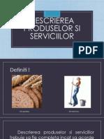 Descrierea Produselor Si Serviciilor