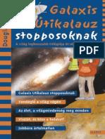 Douglas Adams Galaxis1 Galaxis Utikalauz Stopposoknak