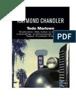 Chandler, Raymond - Todo Marlowe