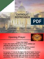 Catholic Refresher