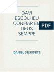 DAVI ESCOLHEU CONFIAR EM DEUS SEMPRE