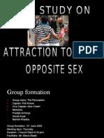 Attraction Towards Opposite Sex