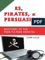 Peers, Pirates and Persuasion