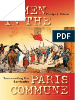 Carolyn J. Eichner - Surmounting the Barricades Women in the Paris Commune