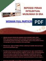 Reposisi Intelektual Muslimah Di Era Woman Full Participation