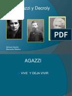 Decroly y Agazzi