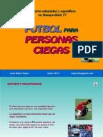 ftbolparapersonasciegas-110122171837-phpapp02