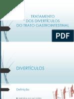 Tratamento de divertículos do tubo digestivo