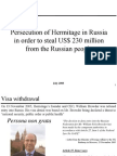 Persecution of Hermitage Capital in Russia in order to steal US$ 230 million from the Russian people