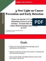 Shedding New Light on Cancer