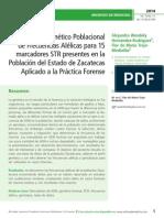 Estudio Genético Poblacional  de Frecuencias Alélicas para 15  marcadores STR presentes en la  Población del Estado de Zacatecas  Aplicado a la Práctica Forense