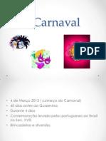 O Carnaval