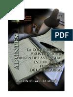 La comunicación y sus funciones. Las lenguas. Origen, estructura y formación de las palabras